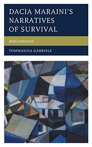 Dacia Maraini s Narratives of Survival: (Re)Constructed (Hardback): Tommasina Gabriele