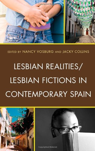 Lesbian Realities / Lesbian Fictions in Contemporary Spain: Vosburg, Nancy; Collins, Jacky (...