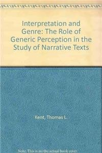 9781611480580: Interpretation and Genre: The Role of Generic Perception in the Study of Narrative Texts