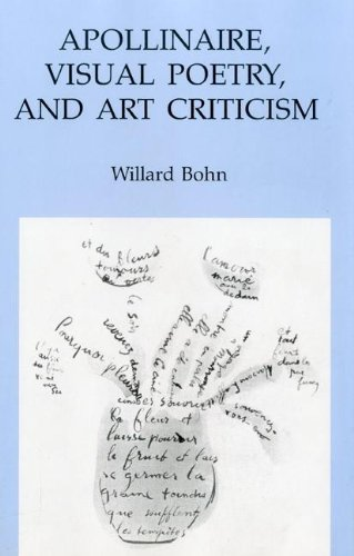 9781611480696: Apollinaire, Visual Poetry, and Art Criticism