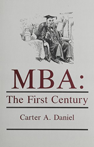 9781611480948: MBA: The First Century