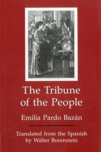 The Tribune of the People (Hardback): Emilia Pardo Bazan