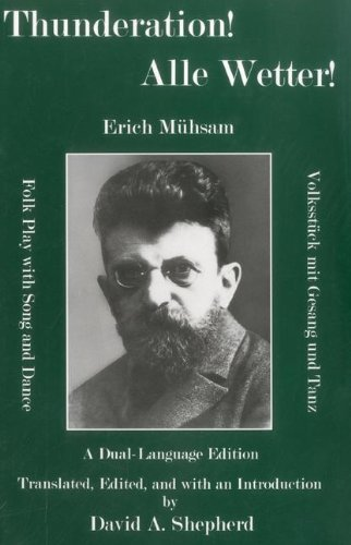 Thunderation!: Folk Play With Song and Dance (Hardback): Erich Mühsam