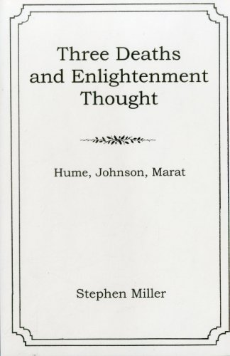 9781611481402: Three Deaths and Enlightenment Thought: Hume, Johnson, Marat