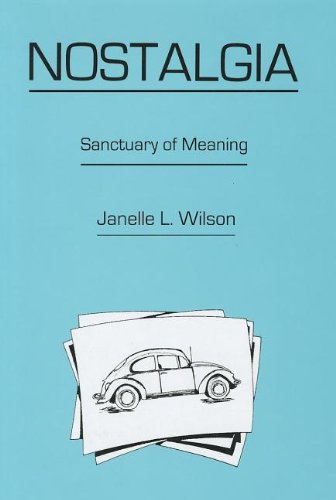 9781611482195: Nostalgia: Sanctuary of Meaning