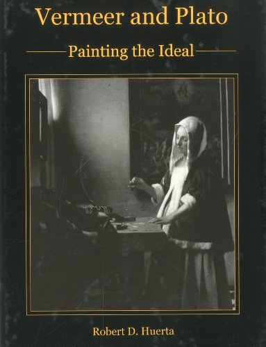 9781611482249: Vermeer and Plato: Painting the Ideal