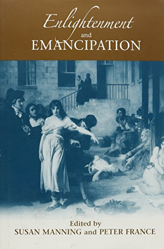 Enlightenment and Emancipation (Bucknell Studies in Eighteenth Century Literature and Culture)