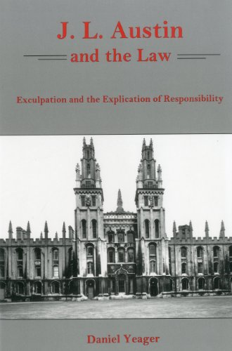 9781611482331: J.L. Austin and the Law: Exculpation and the Explication of Responsibility