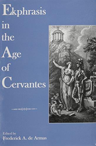 Ekphrasis in the Age of Cervantes (Hardback)