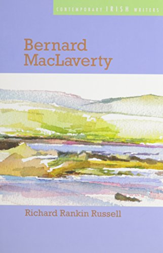 Bernard MacLaverty (Hardback): Richard Rankin Russell