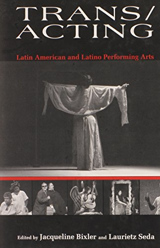 Trans/Acting: Latin American and Latino Performing Arts (Hardback)