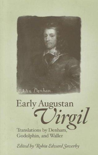 Early Augustan Virgil: Translations by Denham, Godolphin, and Waller (Hardback)