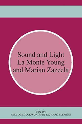 9781611483338: Sound and Light: La Monte Young / Marian Zazeela
