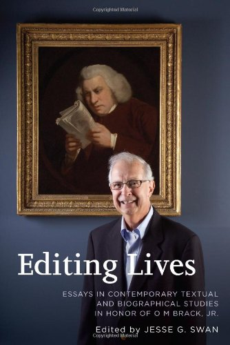 9781611485400: Editing Lives: Essays in Contemporary Textual and Biographical Studies in Honor of O M Brack, Jr