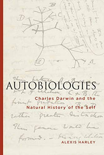 9781611486001: Autobiologies: Charles Darwin and the Natural History of the Self