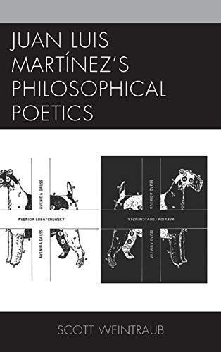9781611486070: Juan Luis Martinez S Philosophical Poetics
