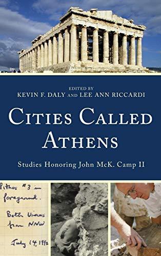9781611486179: Cities Called Athens: Studies Honoring John McK. Camp II