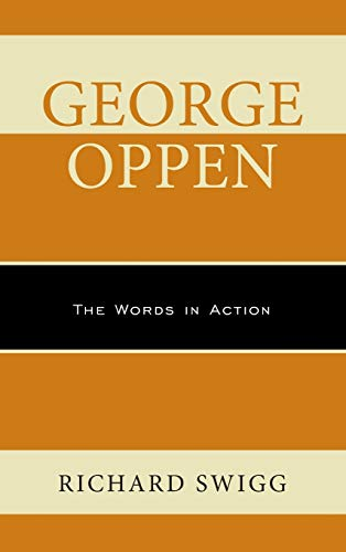 George Oppen (Hardcover): Richard Swigg