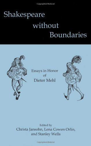Shakespeare without Boundaries: Essays in Honor of Dieter Mehl (Hardback)