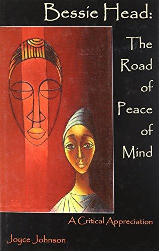 Bessie Head: The Road of Peace of Mind (Hardback): Joyce Johnson