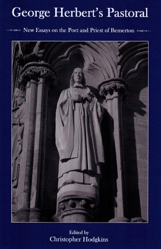 9781611490886: George Herbert's Pastoral: New Essays on the Poet and Priest of Bemerton
