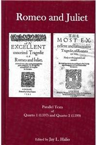 Romeo and Juliet: Parallel Texts of Quarto I (1597) and Quarto 2 (1599) (Hardback)