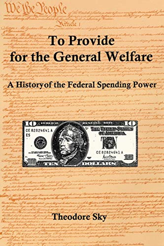 To Provide for the General Welfare: Theodore Sky