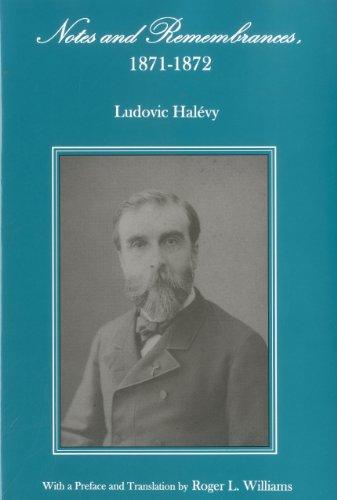 Notes and Remembrances, 1871-1872 (Hardback): Ludovic Halevy
