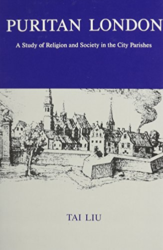 9781611491524: Puritan London: A Study of Religion and Society in the City Parishes