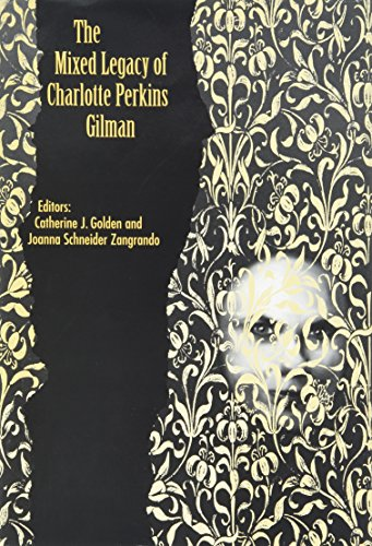 The Mixed Legacy of Charlotte Perkins Gilman (Hardback): Catherine J. Golden, Joanna Schneider ...