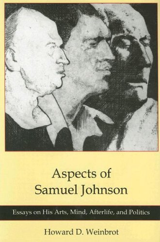 Aspects of Samuel Johnson: Essays on His Arts, Mind, Afterlife, And Politics (Hardback): Howard D. ...