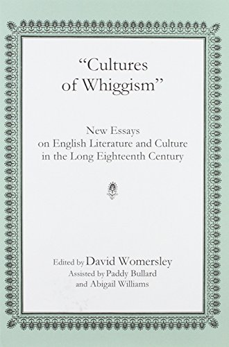 Cultures Of Whiggism New Essays On English   Cultures Of Whiggism New Essays On English Literature And  Culture In The Long