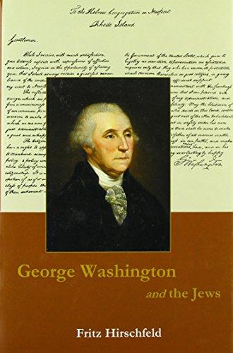 9781611492811: George Washington and the Jews