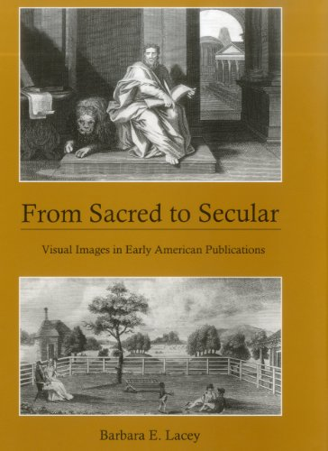 9781611493078: From Sacred to Secular: Visual Images in Early American Publications