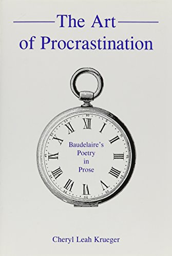 9781611493207: The Art of Procrastination: Baudelaire's Poetry in Prose