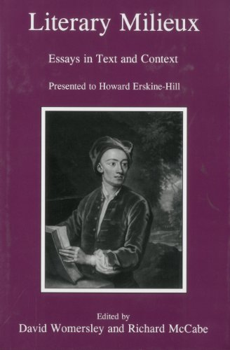 Literary Milieux: Essays in Text and Context Presented to Howard Erskine-Hill (Hardback)