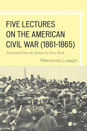 9781611494266: Five Lectures on the American Civil War, 1861–1865