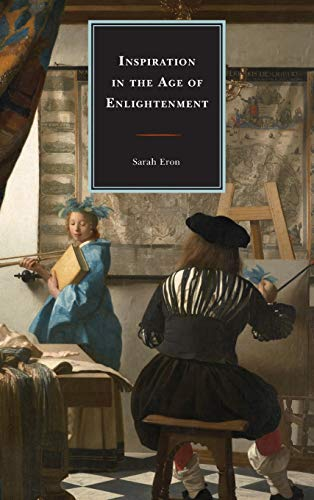 9781611494990: Inspiration in the Age of Enlightenment