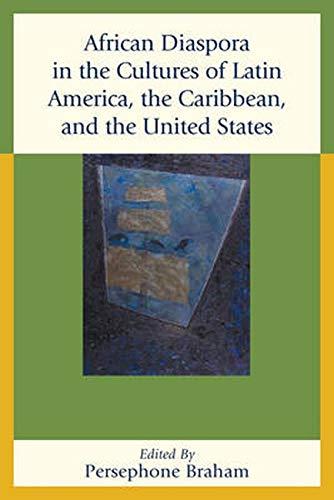 African Diaspora in the Cultures of Latin: Persephone Braham (editor),