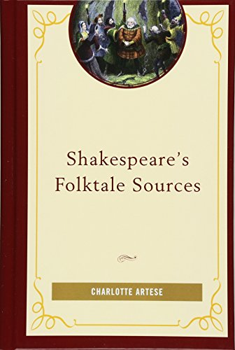 Shakespeare's Folktale Sources: Charlotte Artese