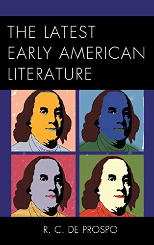 9781611495997: The Latest Early American Literature