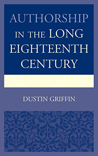 Authorship in the Long Eighteenth Century: Griffin, Dustin H.