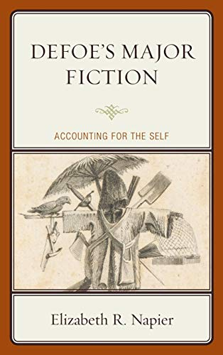 9781611496130: Defoe's Major Fiction: Accounting for the Self