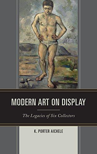 Modern Art on Display (Hardcover): Kathryn Porter Aichele