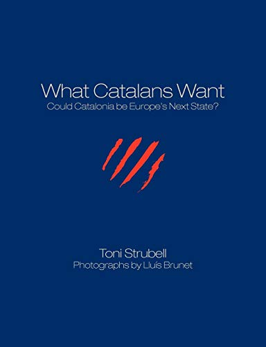 9781611500110: What Catalans Want (Black/White)