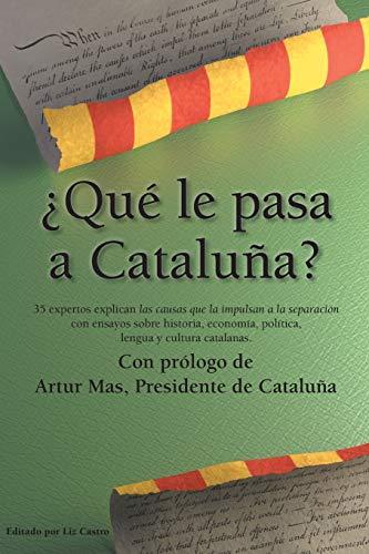Que Le Pasa a Cataluna? (Paperback)