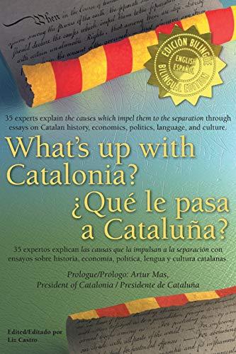 Whats Up with Catalonia Que Le Pasa: Liz Castro