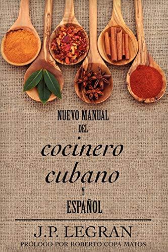 9781611530520: Nuevo Manual del Cocinero Cubano y Español (Spanish Edition)