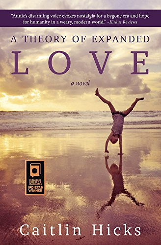 9781611531312: A Theory of Expanded Love