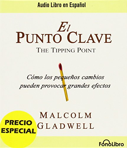 9781611540062: El Punto Clave = The Tipping Point (Spanish Edition)